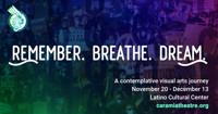 Remember. Breathe. Dream. in Dallas