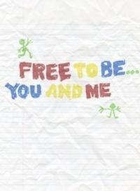 Free to Be... You Me in Maine