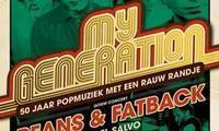 My Generation: Beans And Fatback in Netherlands