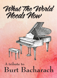 SideNotes Cabaret Series: What The World Needs Now - A Tribute To Burt Bacharach in Milwaukee, WI