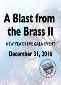 A Blast From The Brass II - New Year's Eve Gala Event in Milwaukee, WI