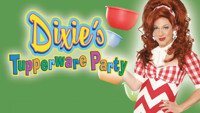 DIXIE'S TUPPERWARE PARTY in Los Angeles