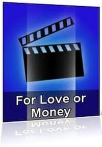 For Love or Money in Broadway