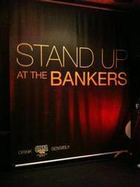 Stand Up At The Bankers in Ireland