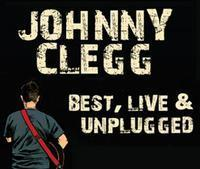 Johnny Clegg - Best, Live & Unplugged in South Africa