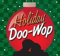 HOLIDAY DOO WOP in Off-Off-Broadway