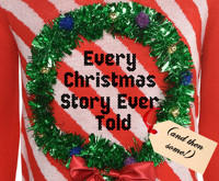 Every Christmas Story Ever Told (and then some!) in Portland