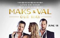 Maks & Val Live On Tour: Our Way in Ft. Myers/Naples