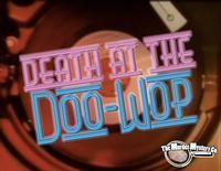 Death at the Doo-Wop in Chicago