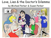 Love, Lies and the Doctor?s Dilemma in Boise