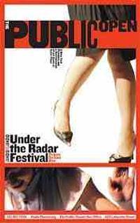 UNDER THE RADAR FESTIVAL in Off-Off-Broadway