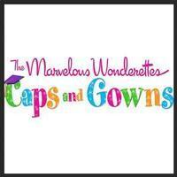 The Marvelous Wonderettes: Caps And Gowns in Long Island