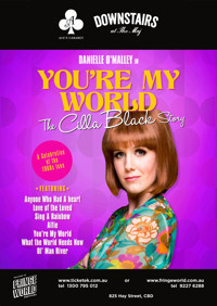 You're My World - The Cilla Black Story in Broadway