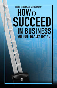How to Succeed in Business Without Really Trying in Orlando