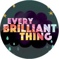 EVERY BRILLIANT THING in Broadway