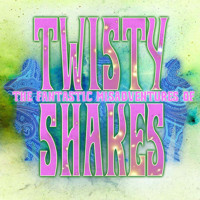 The Libertinis' THE FANTASTIC MISADVENTURES OF TWISTY SHAKES in Seattle