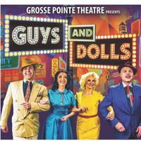 Guys and Dolls presented by Grosse Pointe Theatre Jan. 10-19, 2020 in Detroit
