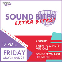 SOUND BITES Extra Bites in Off-Off-Broadway