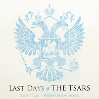 Last Days of the Tsars in Seattle