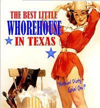 BEST LITTLE WHOREHOUSE IN TEXAS in Minneapolis