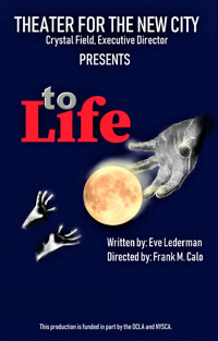 To Life in Off-Off-Broadway