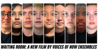 Waiting Room: A New Film by Voices of Now Ensembles in Washington, DC
