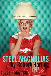 STEEL MAGNOLIAS by Robert Harling in Birmingham