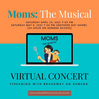 Moms: The Musical: Virtual Concert in Boston