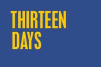 Thirteen Days in Broadway
