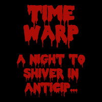 Time Warp: A Night To Shiver in Antici... in Long Island