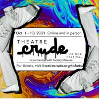 Theatre Crude Fringe Festival 2021 in Oklahoma