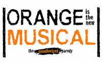 ORANGE IS THE NEW MUSICAL: THE UNAUTHORIZED PARODY in Broadway