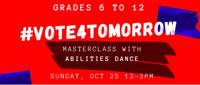 #Vote4Tomorrow Abilities Dance Masterclass in Boston