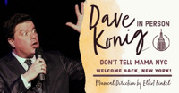 Dave Konig - Comedy - Live & In Person in Off-Off-Broadway