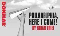 Philadelphia, Here I Come! in Broadway
