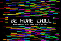 BE MORE CHILL in Toronto