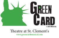 GREEN CARD – A New Musical in Other New York Stages