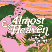 Almost Heaven: the Songs of John Denver in Central New York