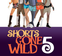 Shorts Gone Wild 5 in Broadway