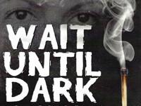 Wait Until Dark in San Francisco