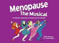 Menopause The Musical in Ft. Myers/Naples