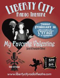 My Favorite Valentine- Love & Presidents edition in Philadelphia