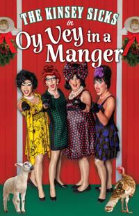 The Kinsey Sicks' Oy Vey in a Manger in Washington, DC