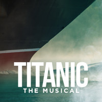 Titanic: The Musical in Columbus