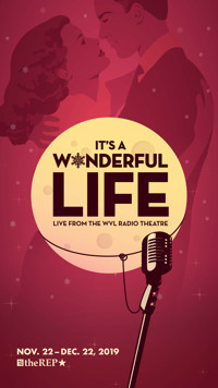 It's a Wonderful Life: Live from WVL Radio Theater in Broadway
