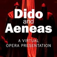 Dido and Aeneas - A Virtual Opera Presentation in Charlotte