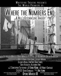 WHERE THE NUMBERS END: A Hell's Kitchen Love Tragdegy in Broadway