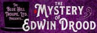 The Mystery of Edwin Drood in Central New York