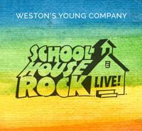 Schoolhouse Rock Live! in Vermont