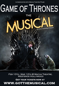 Game of Thrones: The Musical in Los Angeles